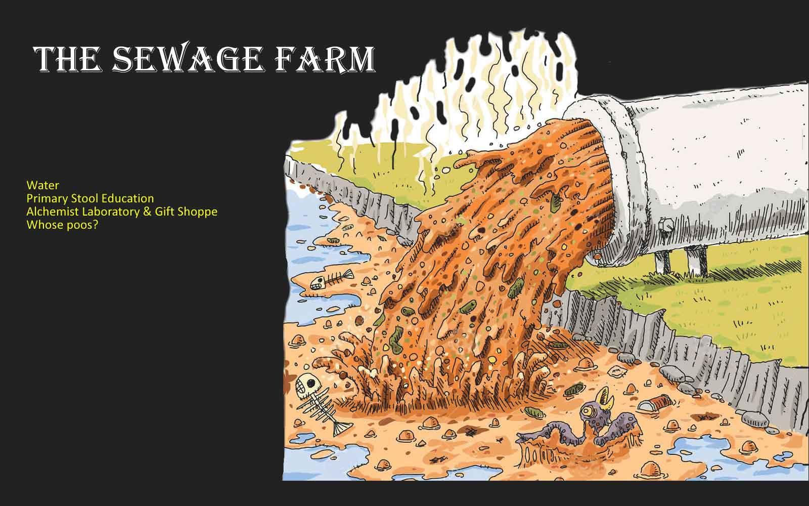 The Sewage Farm